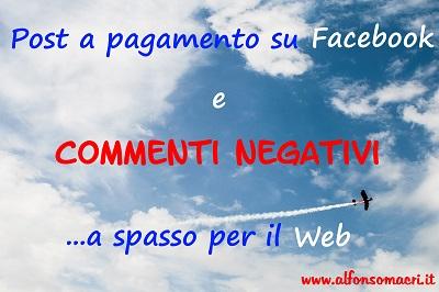Commenti Negativi su Facebook a spasso per il Web