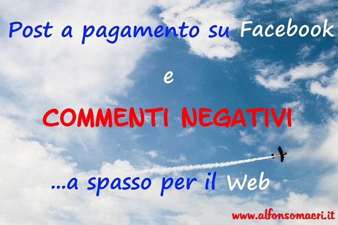 Commenti Negativi Facebook a spasso per il Web